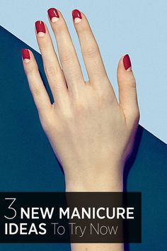 Three new manicure how-to's to try at home.