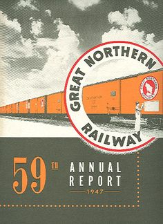 Great Northern Railway annual report, 1947