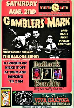 """We've added Pin Up Fashion show by """"The Sailors Siren"""" with accessories by Hello Gorgeous Couture to the Gamblers Mark show Aug. 2 with Badluck Bandits and DJ Rockin Vic Reverend Martini Presents at Viva Cantina"""