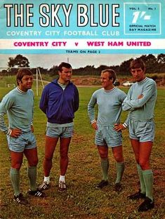 24 August 1968 v West Ham United Lost Oxford United, Leeds United, Coventry City Fc, Bolton Wanderers, Ipswich Town, Nottingham Forest, Team Coaching