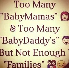 56 Best Baby Daddy Mama Images Baby Daddy Quotes Single Parent