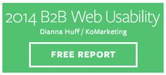 The 2014 B2B Web Usability Report