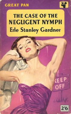 """The Case Of The Negligent Nymph"" by Erle Stanley Gardner. British 'Pan' paperback cover."