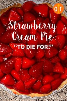 Strawberry Cream Pie To Die For - Essen - Torten Dessert Dishes, Pie Dessert, Köstliche Desserts, Summer Desserts, Sweet Desserts, Strawberry Cream Pies, Strawberries And Cream, Big Boy Strawberry Pie Recipe, Strawberry Pie Recipes