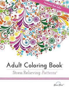 Adult Coloring Book: Stress Relieving Patterns by Blue Star Coloring http://www.amazon.com/dp/1941325122/ref=cm_sw_r_pi_dp_cYIdwb0VFC5F4  -  hobby, stress reliever.  want!   lj