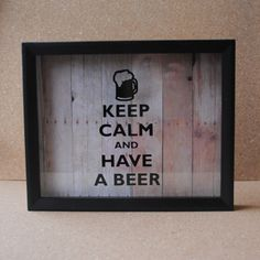 """Keep Calm and Have A Beer - Beer Bottle Cap 8"""" x 10"""" Shadow Box - Barnwood Background - Black Frame by PaperHeartsApparel on Etsy https://www.etsy.com/listing/211521910/keep-calm-and-have-a-beer-beer-bottle"""