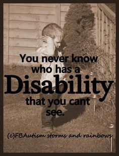 You never know who has a Disability that you cant see