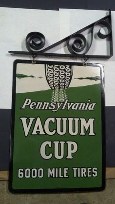 Porcelain Tires Sign - Pennsylvania Vacuum Cup Tires