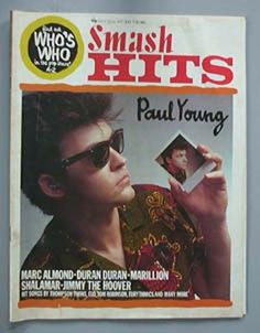 PAUL YOUNG SMASH HITS MAGAZINE 7 JULY 1983 - PAUL YOUNG COLOUR COVER WITH MORE Marc Almond, Paul Young, 80s Pop, Rock Artists, Pop Rocks, Nostalgia, Tv, Memories, Songs