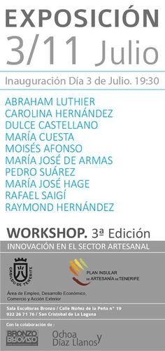 """Exposición de la 3ª exposición del """"Workshop. Innovación en el Sector Artesanal"""",organizado por el Cabildo Insular de Tenerife. Artesanía de Tenerife."""