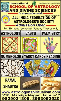 "http://www.astrologynspiritualism.com/ International school of astrology and divine sciences and All India Federation of Astrologer's Societies announce ""Admission Open"" for the new semester of 6 month course of Astrology/ Vastu Shastra. Classes will be on every Sunday, students will get all stationery and books from the institution.Students will be awarded by ""Jyotish Ratna/ Vastu Ratna.you could be study any courses by correspondence.any person who has passed 10+2 can get admission."