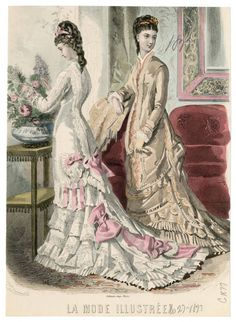 Women 1877 Plate 018 Costume Institute Fashion Plates Digital Collections f 1870s Fashion, Edwardian Fashion, Vintage Fashion, Vintage Gowns, Mode Vintage, Vintage Outfits, Summer Gowns, Victorian Valentines, Victoria Fashion