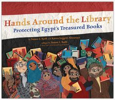 Recommended by an expert buyer. Hands Around The Library: Protecting Egypt's Treasured Books