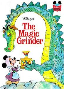 Walt Disney Productions presents The Magic grinder (Disney's wonderful world of reading)  $3.86