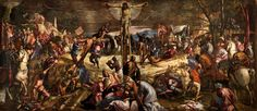 'Tintoretto's Thunderbolt' His 'Crucifixion' of 1565 just may be the Italian Renaissance's single best work of religious art