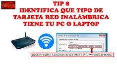 TIP 8-IDENTIFICA QUE TIPO DE TARJETA DE RED INALÁMBRICA TIENE TU PC O LAP TOP.-CURSO DE MOVISTAR UNO HFC-CURSO DE TELEVISION POR CABLE Hay dos maneras de hac...