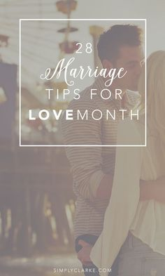 28 Marriage Tips for Love Month - Marriage Lessons, Marriage Tips