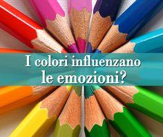 I colori influenzano le emozioni? | Psicologia della Moda - A cura della dott.ssa Maria Lupoli