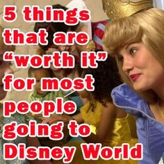 5 things that are worth it for most people going to WDW - PREP012