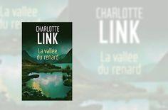 Madness Story: [Livres] La vallée du renard de Charlotte Link