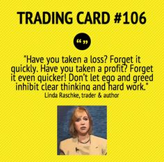 Trading Card #106: Forget Your Losses, Forget Your Winners by Linda Raschke
