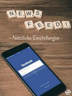 Nützliche Einstellungen im Facebook Newsfeed: Facebook führte die Möglichkeit…
