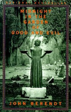 """Midnight in the Garden of Good and Evil"" by John Berendt. Set in spooky, captivating Savannah, Georgia, ""Midnight"" reads more like a novel than the fascinating true story it really is. Perfect read if you're a fans of books steeped in voodoo and sweet tea!"