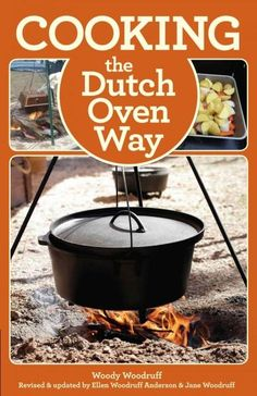 The Dutch oven has been used for centuries to cook, bake, and fry food for large groups and families in the backyard, in a trailer, or camping on the trail. Using it requires finesse and fireside savv