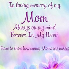 Miss my mum! Miss You Mum, Loss Quotes, In Loving Memory, My Mom, My Heart, Forget, Mindfulness, Memories, Love