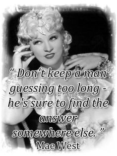 18 Best Mae West Images Mae West Quotes Funniest Quotes Funny