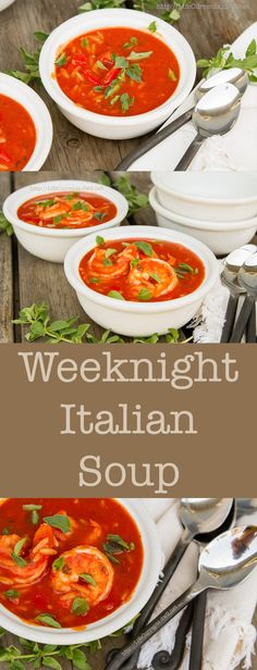Easy Weeknight Italian Tomato Soup by Life Currents. Leave the shrimp out for a quick yummy vegan soup, or add in the shrimp for a seafood fest! Either way, it's fast enough and good enough to serve on a busy weeknight.