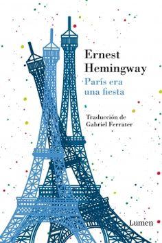 Por Hemingway Ernest. - ISBN: 9788426421296 - Tema: Diarios  Memorias - Editorial: LUMEN - 280 paginas, 400 gramos, encuadernación rústica. - Publicada póstumamente en 1964, 'París era una... Cúspide.com - email:info@cuspide.com
