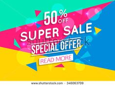 Super Sale shining banner on colorful background.  Sale background.  Big sale.  Sale tag.  Sale poster. Sale vector.  Geometric design. Super Sale and special offer. 50% off. Vector illustration. - stock vector