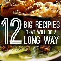12 Big Recipes That Will Go A Long Way