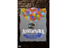 Adventure is out there Painted Wooden Signs, Hand Painted, Wooden Signs With Quotes, Cinema, Adventure, Cover, Art, Art Background, Movies