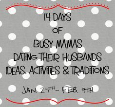 "a fun blogging series on how to ""date"" your husband ---   http://tipsalud.com   -----"