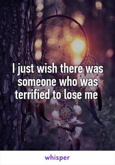 I just wish there was someone who was terrified to lose me - Trend True Quotes 2019 Quotes Deep Feelings, Hurt Quotes, Real Quotes, Mood Quotes, Life Quotes, I Wish Quotes, Meaningful Quotes, Inspirational Quotes, Whisper Quotes