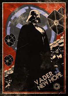 New Hope by ~capdevil13 on deviantART  Darth Vader / Star Wars Propaganda-inspired poster.  LOVE, and so happy I finally found the original/artist!  Paulo Capdeville
