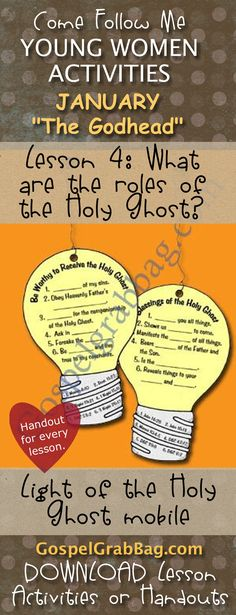HOLY GHOST: Come Follow Me – LDS Young Women Activities, January Theme: Godhead, LESSON 4: Why is Jesus Christ important in my life?, handout for every lesson, ACTIVITY: Light of the Holy Ghost mobile, download from gospelgrabbag.com