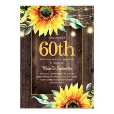 Rustic Sunflower String Light 60th Birthday Invitation #ZAZZLEMADE Sunflower Birthday Parties, 75th Birthday Parties, 90th Birthday, 60th Birthday Party Invitations, Thing 1, Rustic, Party Shop, Party Ideas, Elegant