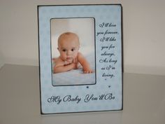 ~I'll Love You Forever Photo Frame~  Cute for a nursery;)