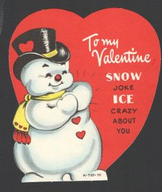 Vintage snowman valentines day card snow joke ice crazy about you 1958