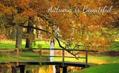A Woman's World: Autumn is Beautiful