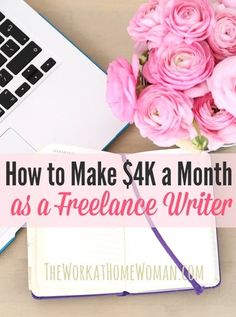 How to Make $4,000 a Month as a Freelance Writer