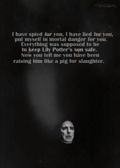 My god, Snape. :'[