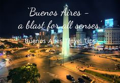Things to do in Buenos Aires- BA Travel Tips and Attractions