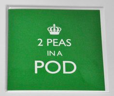 Peas in a Pod Crown Card - the perfect twins card. £2.99 Click here to buyhttp://www.twinsgiftcompany.co.uk/peas-in-pod-crown-card-p-204.html