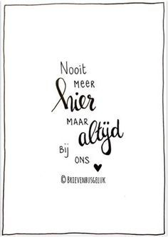 Teksten Mama Quotes, Life Quotes, Words Quotes, Sayings, Qoutes, Dutch Words, Heaven Quotes, Dutch Quotes, Quotes About Motherhood