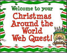 Rockin Resources: Christmas Around the World Web Quest 3rd Grade Social Studies, Teaching Social Studies, Upper Elementary, Elementary Schools, World Web, Christmas Writing, Christmas Activities, Christmas Ideas, Christmas Decor