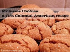 Another 1784 recipe: Colonial Day Molasses Cookies – great for Fall! – Hall of Fame Moms Yummy cookie recipe from 1784 Colonial America: Molasses Cookies Old Recipes, Vintage Recipes, Cooking Recipes, Easy Recipes, Cooking Games, Cookbook Recipes, Family Recipes, Vegetarian Recipes, Delicious Cookie Recipes